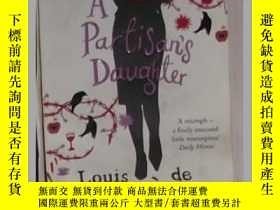 二手書博民逛書店英文原版罕見A Partisan s Daughter by