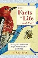 二手書The Facts of Life-- and More: Sexuality and Intimacy for People with Intellectual Disabilities R2Y 1557667144