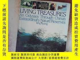 二手書博民逛書店Living罕見Treasures:An Odyssey through Chinas Extraordinary