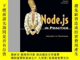 二手書博民逛書店Node.js罕見In PracticeY364682 Alex R. Young Manning Publi