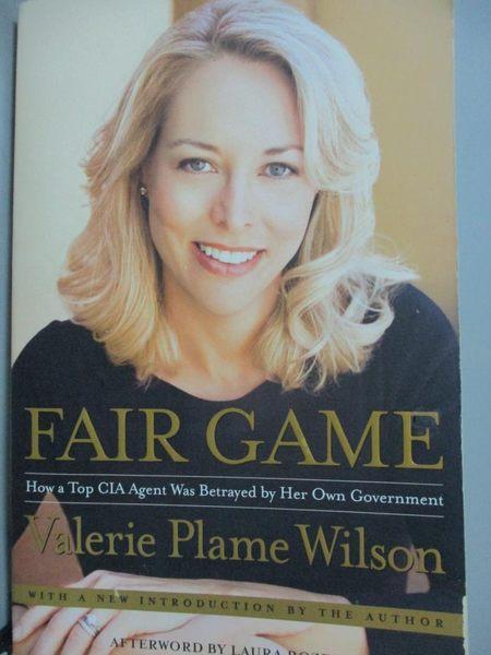 【書寶二手書T5/原文小說_ICQ】Fair Game: How a Top CIA Agent Was Betraye