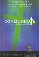二手書博民逛書店 《Communicate: Experience Him, Share Him》 R2Y ISBN:1586605798│Promise Press