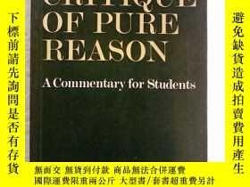 二手書博民逛書店Kant s罕見Critique of Pure Reason: A Commentary for Student