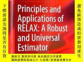 二手書博民逛書店Principles罕見and Applications of RELAX:A Robust and Univer