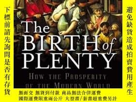 二手書博民逛書店The罕見Birth Of Plenty : How The P