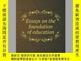 二手書博民逛書店Essays罕見on the foundation of educationY405706 A. Godryc