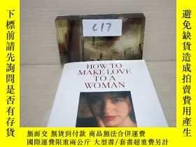 二手書博民逛書店How罕見To Make Love To A WomanY291318 出版2000