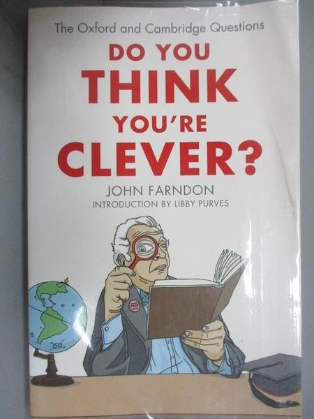 【書寶二手書T1/原文小說_GTM】Do You Think You re Clever?-The Oxford..._Farndon