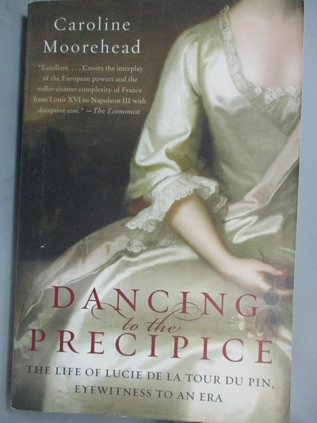 【書寶二手書T1/傳記_PIQ】Dancing to the Precipice: The Life of Lucie de la Tour du…