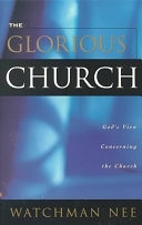 二手書博民逛書店 《The Glorious Church》 R2Y ISBN:0870837451│Living Stream Ministry