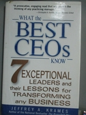 【書寶二手書T4/傳記_HHL】What the Best Ceos Know: 7 Exceptional Leade