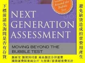 二手書博民逛書店Next罕見Generation Assessment: Moving Beyond the Bubble Tes