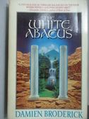 【書寶二手書T2/原文小說_LDA】The White Abacus_Damien Broderick