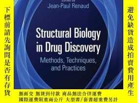 二手書博民逛書店Structural罕見Biology in Drug Discovery: Methods, Technique