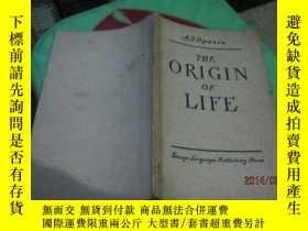 二手書博民逛書店THE罕見ORIGIN OF LIFE 35-1Y20079 THE ORIGIN OF LIFE THE O
