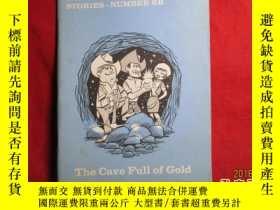 二手書博民逛書店The罕見Cave Full of GoldY20951 M.W