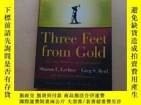 二手書博民逛書店Three罕見Feet from Gold Turn Your Obstacles in Opportunitie