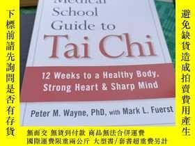 二手書博民逛書店the罕見Harvard Medical School Guide to Tai ChiY369690 彼得·