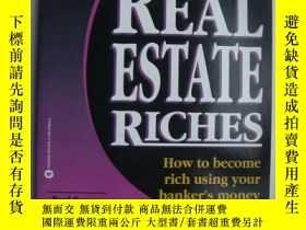 二手書博民逛書店Real罕見Estate Riches:how to becoe