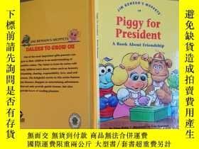 二手書博民逛書店Piggy罕見for president【實物拍圖 自鑑】Y87
