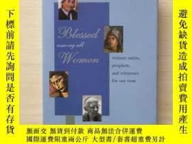 二手書博民逛書店Blessed罕見Among All Women: Women
