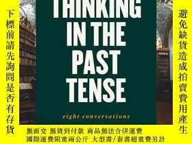 二手書博民逛書店Thinking罕見In The Past TenseY364153 Alexander Bevilacqua