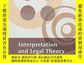 二手書博民逛書店Interpretation罕見And Legal TheoryY255562 Andrei Marmor H