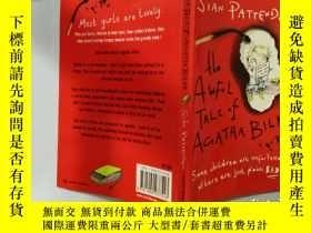 二手書博民逛書店the罕見awful tale of Agatha bilke:阿加莎比爾克的可怕故事Y200392