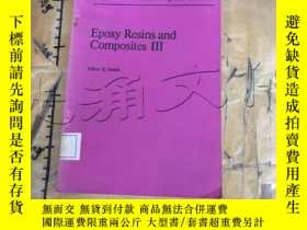 二手書博民逛書店Epoxy罕見Resins and Composites III