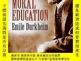 二手書博民逛書店Moral罕見EducationY256260 Emile Durkheim Dover Publicatio