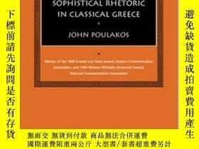 二手書博民逛書店Sophistical罕見Rhetoric In Classical Greece (studies In Rhe