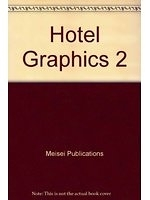 二手書博民逛書店《Hotel graphics 2: creative hotel identity designs in Japan》 R2Y ISBN:4938812088