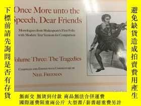 二手書博民逛書店Once罕見More unto the Speech, Dear
