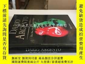 二手書博民逛書店Dario罕見Argento:the man,the myths and the magic(意大利導演編劇制片人