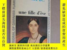 二手書博民逛書店Une罕見fille d ève (By Balzac) 未婚