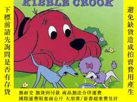 二手書博民逛書店The罕見Mystery of the Kibble Crook (Clifford the Big Red Do