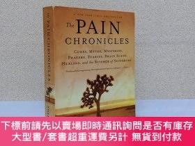 二手書博民逛書店The罕見Pain Chronicles: Cures, Myths, Mysteries, Prayers, D