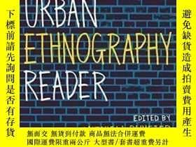 二手書博民逛書店The罕見Urban Ethnography Reader-城市民族誌讀本Y436638 Mitchell D