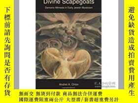 二手書博民逛書店Divine罕見Scapegoats: Demonic Mime