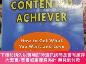 二手書博民逛書店The罕見Contented Achiever : How to Get What You Want and Lo