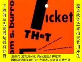 二手書博民逛書店The罕見Ticket That ExplodedY364682 Burroughs, William S.
