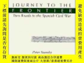 二手書博民逛書店Journey罕見To The Frontier-邊疆之旅Y436638 Professor Peter S.
