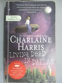 【書寶二手書T1/原文小說_OHE】Living Dead in Dallas_Harris, Charlaine