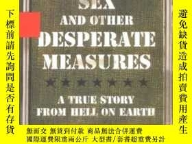 二手書博民逛書店Emergency罕見Sex And Other Desperate MeasuresY256260 Cain