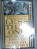 【書寶二手書T2/原文書_GP7】Less Than One: Selected Essays_Brodsky, Jos