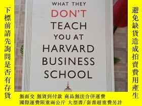 二手書博民逛書店What罕見They Dont Teach You at Harvard Business SchoolY21
