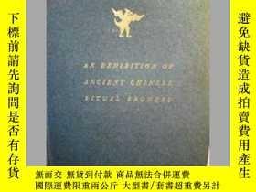 二手書博民逛書店《中國青銅器展》罕見C.T.LOO 盧芹齋 An Exhibit