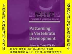 二手書博民逛書店【罕見】Patterning In Vertebrate Dev