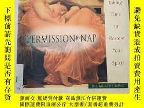 二手書博民逛書店PERMISSION罕見to NAP(允許小睡)Y188112 外文版