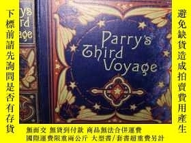 二手書博民逛書店1901年精美贈票罕見PARRY S THIRD VOYAGE FOR THE DISCOVERY OF A NO